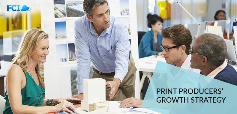 5 Proven Growth Strategies for Print Producers