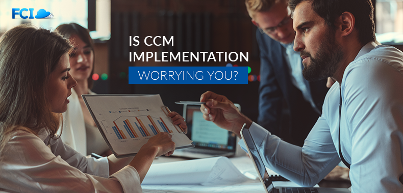 Top CCM Implementation Challenges