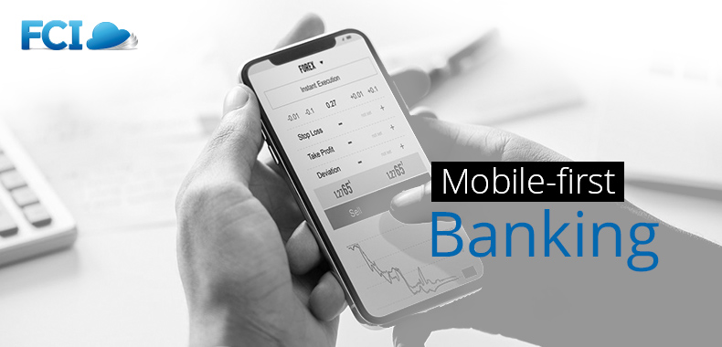 Why Banks Should Think Mobile-first?