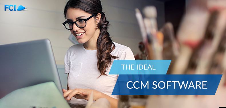 4 Things to look for in a CCM Software