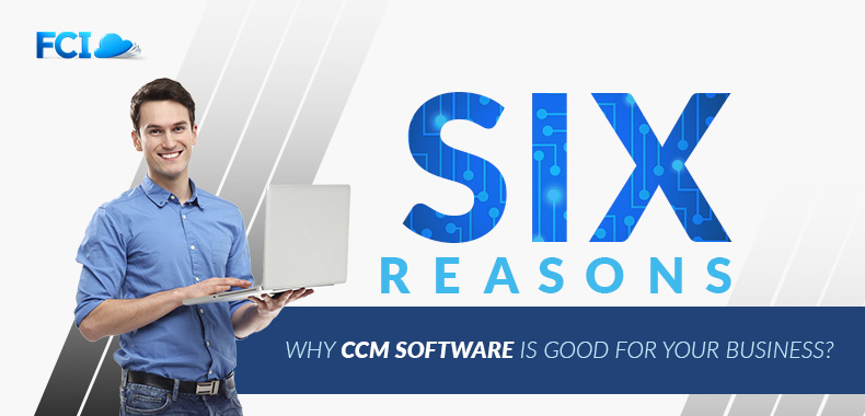 Is CCM Software Any Good? 6 Reasons to Be Certain